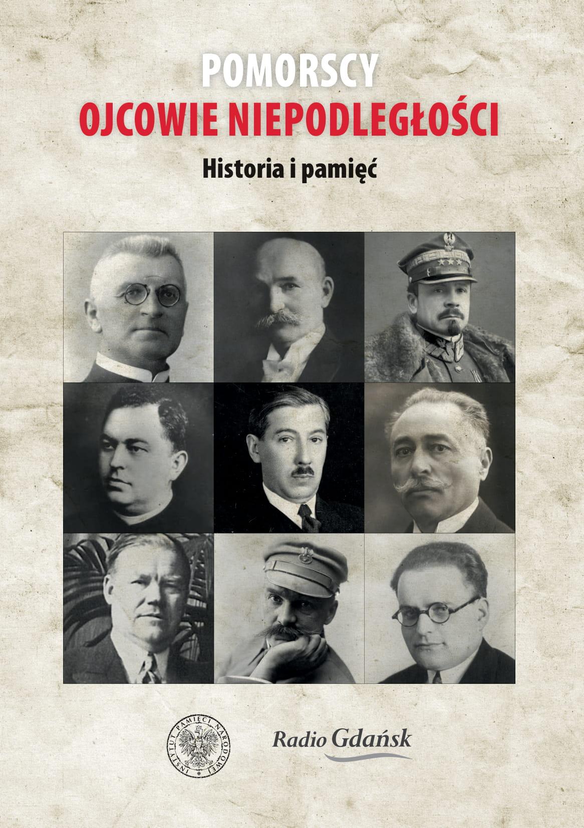 """Konkurs IPN Gdańsk """"Pomorscy Ojcowie Niepodległości"""""""
