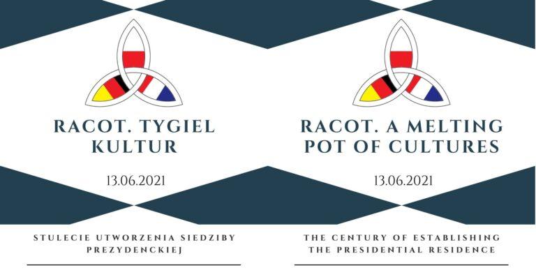 """""""RACOT. TYGIEL KULTUR"""" – 13 CZERWCA 2021 R."""