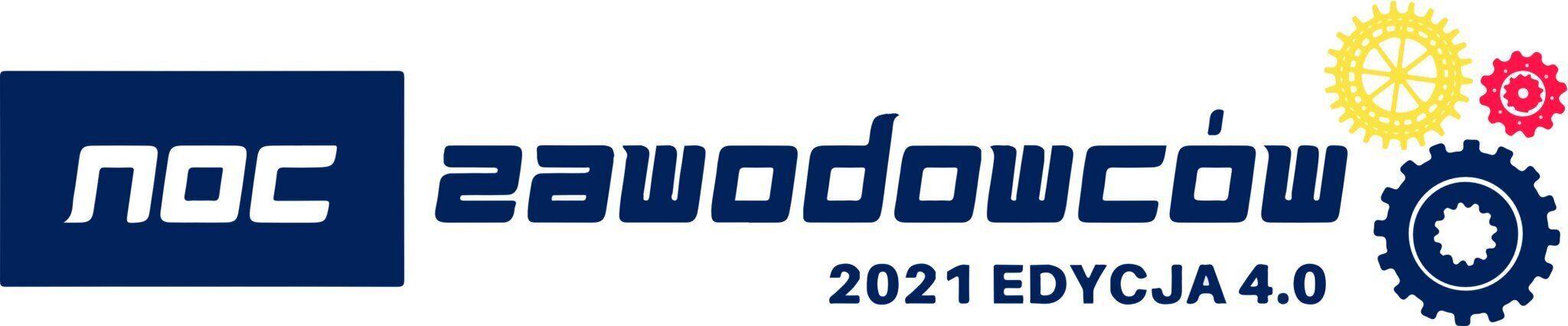 NOC ZAWODOWCÓW 2021 Edycja 4.0